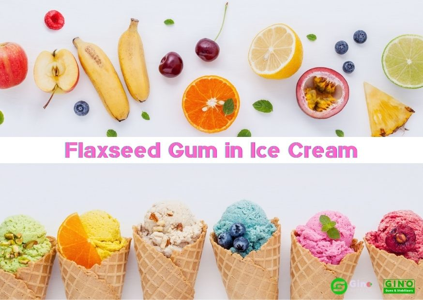 Flaxseed Gum in Ice Cream