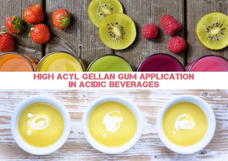 High Acyl Gellan Gum Application In Acidic Beverages (2)