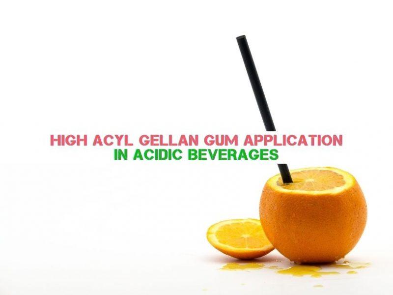 High Acyl Gellan Gum Application In Acidic Beverages (3)